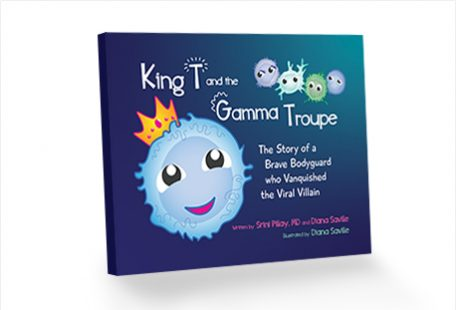 King T and the Gamma Troupe: The Story of a Brave Bodyguard who Vanquished the Viral Villain